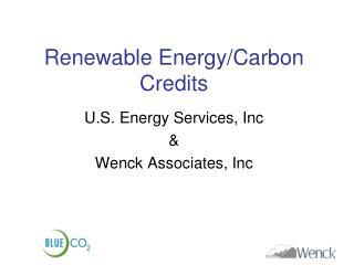 Renewable Energy/Carbon Credits