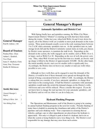 General Manager Paul H. Ashton , J.D. Board of Trustees Paulina Flint,  Chair Arthur L. Kimball,