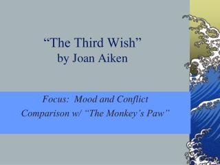 �The Third Wish� by Joan Aiken