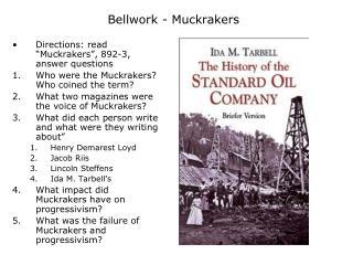 Bellwork - Muckrakers