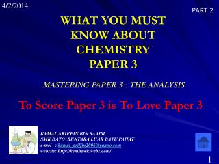 WHAT YOU MUST KNOW ABOUT CHEMISTRY       PAPER 3