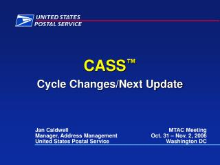 CASS ™ Cycle Changes/Next Update