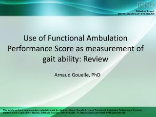 Use of Functional Ambulation Performance Score as measurement of gait ability: Review