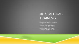 2014 Fall DAC Training