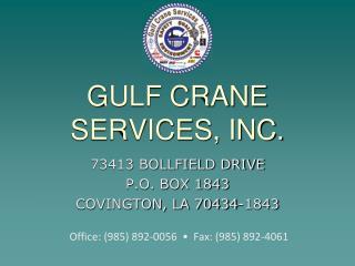 GULF CRANE SERVICES, INC.