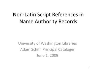 Non-Latin Script References in Name Authority Records