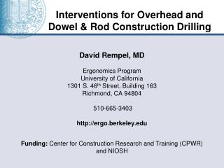 Interventions for Overhead and  Dowel & Rod Construction Drilling