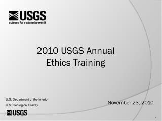 2010  USGS Annual Ethics Training