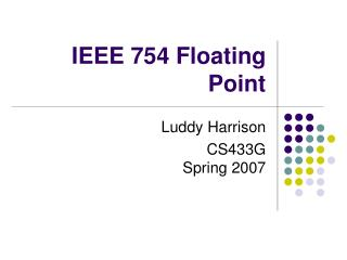 IEEE 754 Floating Point