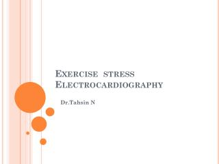 Exercise  stress Electrocardiography