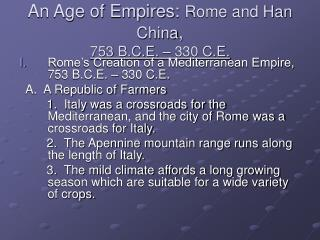 An Age of Empires:  Rome and Han China , 753 B.C.E. – 330 C.E.