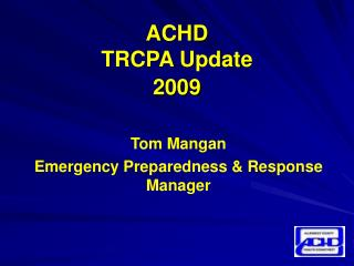 ACHD  TRCPA Update 2009