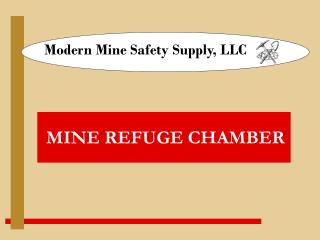 Modern Mine Safety Supply, LLC