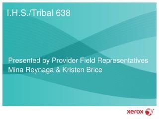 I.H.S./Tribal 638