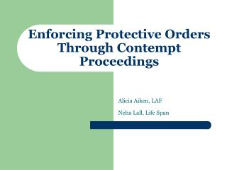 Enforcing Protective Orders Through Contempt Proceedings