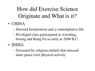 How did Exercise Science Originate and What is it?