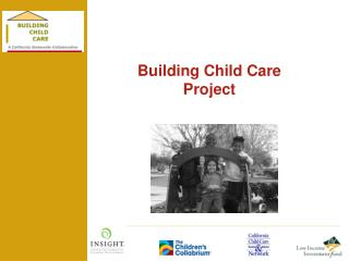 Building Child Care  Project