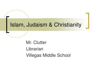 Islam, Judaism & Christianity