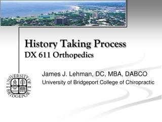 History Taking Process DX 611 Orthopedics