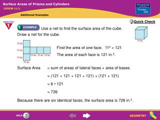 Use a net to find the surface area of the cube.