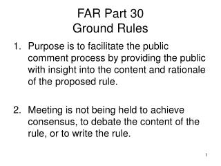 FAR Part 30 Ground Rules