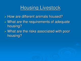 Housing Livestock