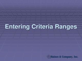 Entering Criteria Ranges