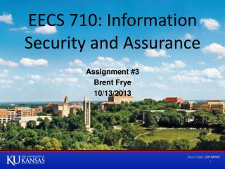 EECS 710: Information Security and Assurance