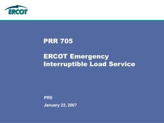 PRR 705 ERCOT Emergency Interruptible Load Service