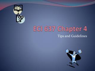 ECI 637 Chapter 4