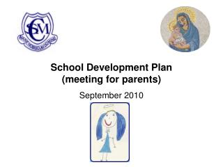 School Development Plan  meeting for parents