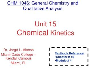 Unit 15 Chemical  Kinetics