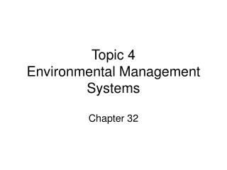 Topic 4 Environmental Management Systems