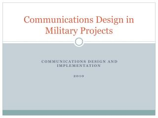 Communications Design in Military Projects