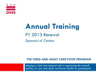 The Child and Adult Care Food Program