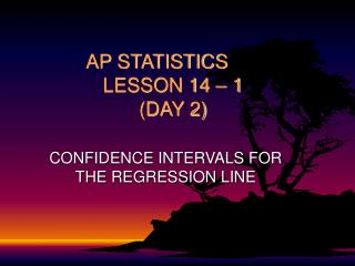 AP STATISTICS LESSON 14 � 1 (DAY 2)