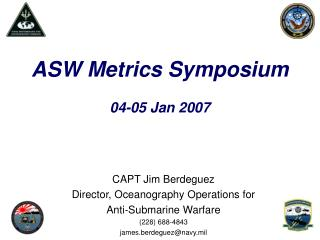 ASW Metrics Symposium  04-05 Jan 2007