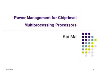 Power Management for Chip-level Multiprocessing Processors