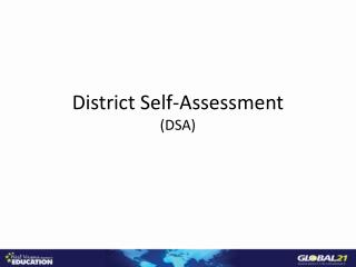 District Self-Assessment (DSA)