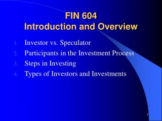 FIN 604 Introduction and Overview