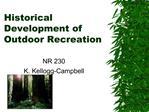 Historical  Development of  Outdoor Recreation
