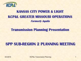 SPP SUB-REGION 2 PLANNING MEETING