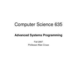 Computer Science 635