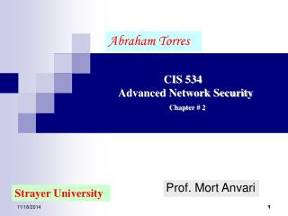 CIS 534         Advanced Network Security Chapter # 2