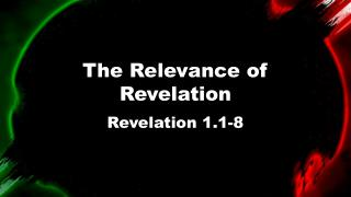 The Relevance of Revelation