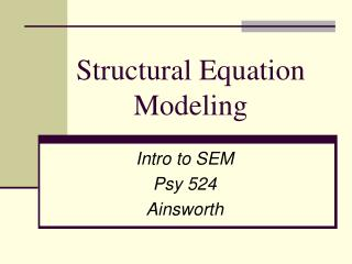 Structural Equation Modeling