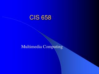 CIS 658