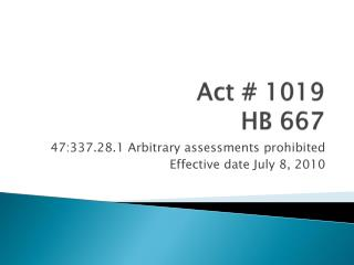 Act # 1019 HB 667