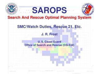 SMC/Watch Duties
