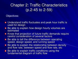 Chapter 2: Traffic Characteristics (p.2-45 to 2-59)